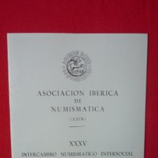 Catálogos y Libros de Monedas: CATALOGO ASOCIACION IBERICA DE NUMISMATICA--FOTOGRAFIAS DE MONEDAS ANTIGUAS AÑO 1988. Lote 32697533