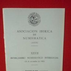 Catálogos y Libros de Monedas: CATALOGO ASOCIACION IBERICA DE NUMISMATICA--FOTOGRAFIAS DE MONEDAS ANTIGUAS AÑO 1985. Lote 32697642