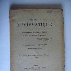 Catálogos y Libros de Monedas: REVUE NUMISMATIQUE. G. SCHLUMBERGER, E. BABELON, A. BLANCHET.. Lote 33417273