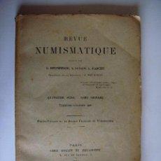 Catálogos y Libros de Monedas: REVUE NUMISMATIQUE. G. SCHLUMBERGER, E. BABELON, A. BLANCHET.. Lote 33417320