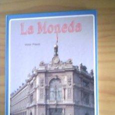 Catálogos y Libros de Monedas: LA MONEDA POR VICTOR PREVOT - EVEREST 1991. Lote 33314662