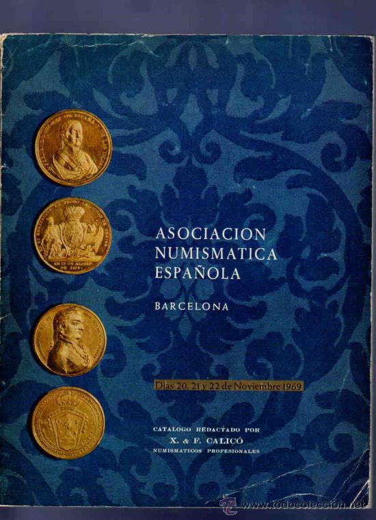 CATALOGO. ASOCIACION NUMISMATICA ESPAÑOLA. 1969. MONEDAS ANTIGUAS, SERIES GRIEGAS, MEDALLAS... (Numismática - Catálogos y Libros)