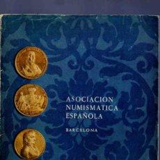 Catalogs and Coin Books - CATALOGO. ASOCIACION NUMISMATICA ESPAÑOLA. 1969. MONEDAS ANTIGUAS, SERIES GRIEGAS, MEDALLAS... - 33342017