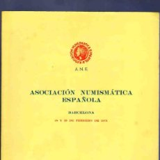 Catálogos y Libros de Monedas: CATALOGO MONEDAS. ASOCIACIÓN NUMISMATICA ESPAÑOLA. REDACTADO POR CALICO. 1971. VER DESCRIPCIÓN.. Lote 33342043