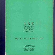 Catálogos y Libros de Monedas: CATALOGO MONEDAS. ASOCIACIÓN NUMISMATICA ESPAÑOLA. REDACTADO POR CALICO. 1977. VER DESCRIPCIÓN.. Lote 33342171