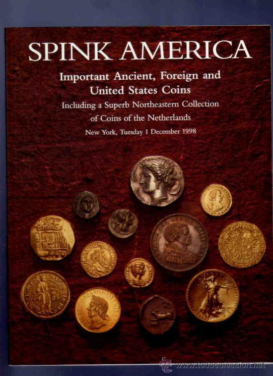 CATALOGO MONEDAS. ANTIGUAS, EXTRANJERAS Y DE LOS ESTADOS UNIDOS. SPINK AMERICA. 1998. (Numismática - Catálogos y Libros)