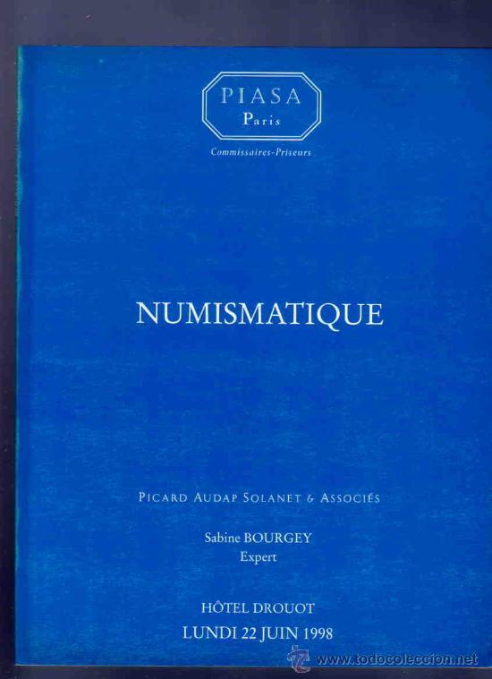CATALOGO MONEDAS GRIEGAS, ROMANAS, BIZANTINAS, BILLETES.. NUMISMATICA. PIASA, PARIS. BOURGEY. 1998. (Numismática - Catálogos y Libros)