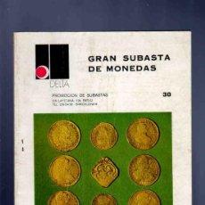 Catálogos y Libros de Monedas: CATALOGO MONEDAS. GRAN SUBASTA DE MONEDAS. 30. DELTA. 1976. . Lote 141601809