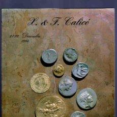 Catalogs and Coin Books - CATALOGO MONEDAS GRIEGAS, ANTIGUAS, MEDALLAS, CATALOGOS, REVISTAS... SUBASTA. CALICO. 1994. - 33397405