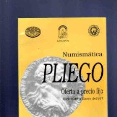 Catálogos y Libros de Monedas: CATALOGO MONEDAS, MEDALLAS, BILLETES. NUMISMATICA PLIEGO. OFERTA A PRECIO FIJO. 1997. . Lote 33410631