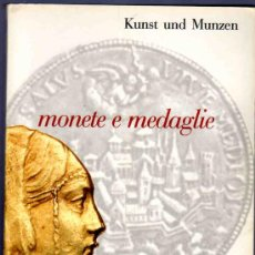 Catálogos y Libros de Monedas: CATALOGO MONEDAS, MEDALLAS. KUNST UND MUNZEN A.G. MONETE E MEDAGLIE. ASTA XXVI. 1988.. Lote 33410903