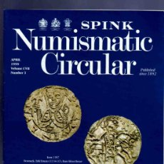 Catálogos y Libros de Monedas: REVISTA - MAGAZINE NUMISMATIC CIRCULAR. NUMBER - NUMERO 3. NUMISMATICA. 1999. SPINK. . Lote 33426792