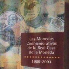 Catálogos y Libros de Monedas: LAS MONEDAS CONMEMORATIVAS DE LA REAL CASA DE LA MONEDA, 1989-2003 (MADRID, 2003). Lote 33484030