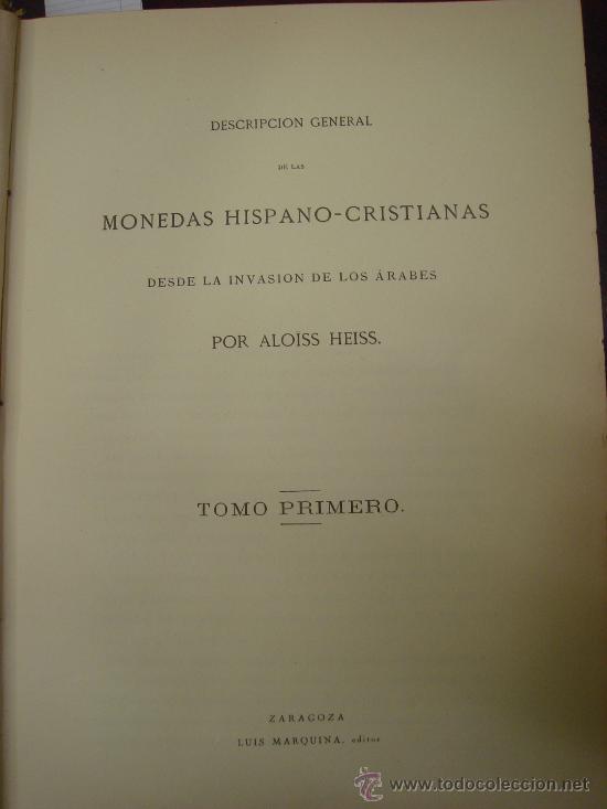 Catálogos y Libros de Monedas: DESCRIPCION GENERAL DE LAS MONEDAS HISPANO-CRISTIANAS 1962 3 Tomos - Foto 16 - 32169271