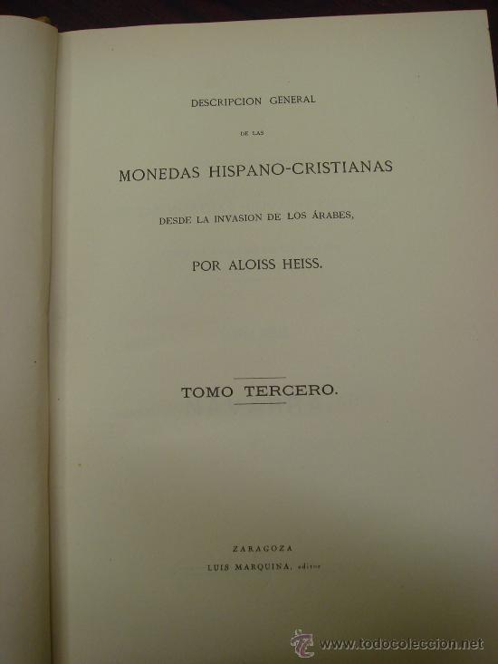 Catálogos y Libros de Monedas: DESCRIPCION GENERAL DE LAS MONEDAS HISPANO-CRISTIANAS 1962 3 Tomos - Foto 5 - 32169271