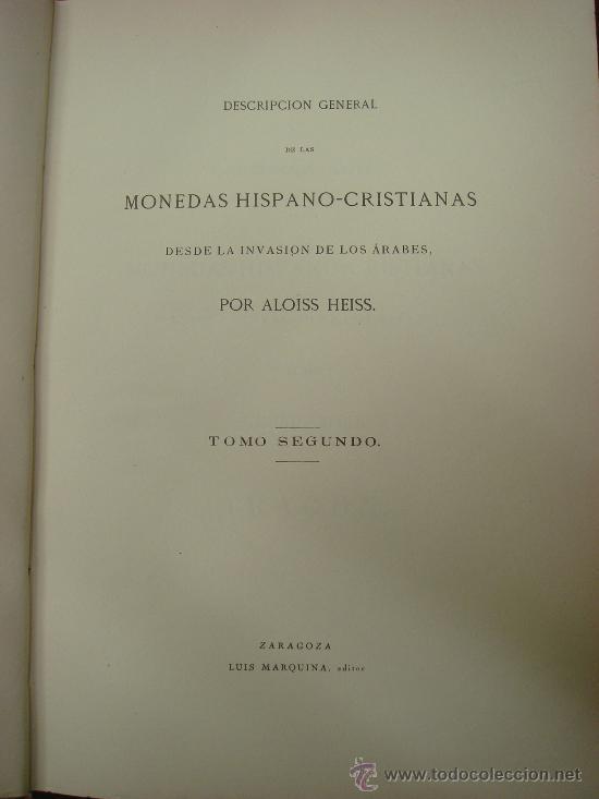 Catálogos y Libros de Monedas: DESCRIPCION GENERAL DE LAS MONEDAS HISPANO-CRISTIANAS 1962 3 Tomos - Foto 10 - 32169271
