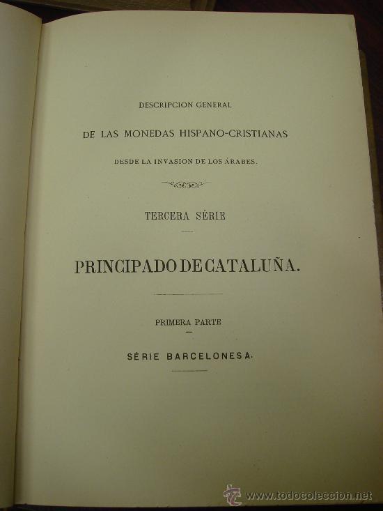 Catálogos y Libros de Monedas: DESCRIPCION GENERAL DE LAS MONEDAS HISPANO-CRISTIANAS 1962 3 Tomos - Foto 9 - 32169271