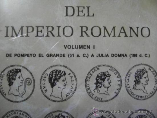 CAYÓN. COMPENDIO DE LAS MONEDAS DEL IMPERIO ROMANO, TOMO I Y TOMO II (Numismática - Catálogos y Libros)