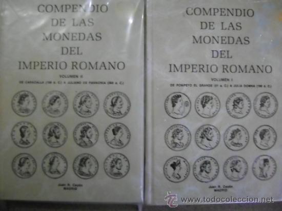 Catálogos y Libros de Monedas: CAYÓN. COMPENDIO DE LAS MONEDAS DEL IMPERIO ROMANO, TOMO I Y TOMO II - Foto 4 - 34519217