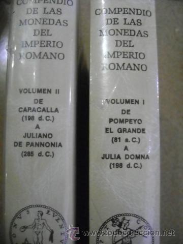 Catálogos y Libros de Monedas: CAYÓN. COMPENDIO DE LAS MONEDAS DEL IMPERIO ROMANO, TOMO I Y TOMO II - Foto 3 - 34519217