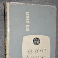 Catálogos y Libros de Monedas: LA PLATA ESPAÑOLA BARCELONA 1968 DE JORGE GUINOVART EDICION LIMITADA. Lote 34980353