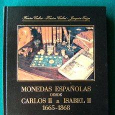 Catálogos y Libros de Monedas - MONEDAS ESPAÑOLAS DESDE CARLOS II A ISABEL II (1665-1868) - CALICO Y TRIGO - 1978 - 2ª EDICION - 35235965