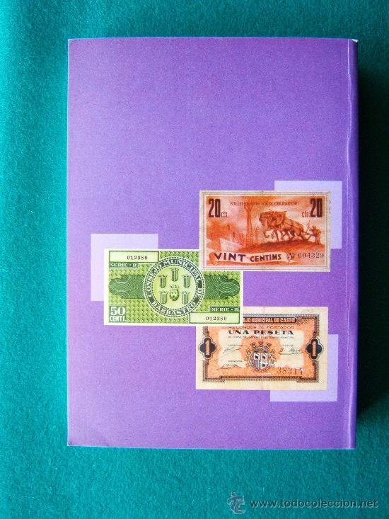 Catálogos y Libros de Monedas: LOS BILLETES MUNICIPALES GUERRA CIVIL 1936/1939-MAS DE 1.800 DETALLADOS CON FOTOS-2002. - Foto 3 - 35237088