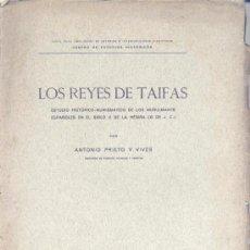 Catálogos y Libros de Monedas: LOS REYES DE TAIFAS. ESTUDIO HISTÓRICO NUMISMÁTICO...(A. PRIETO Y VIVES 1926) SIN USAR. Lote 35542328