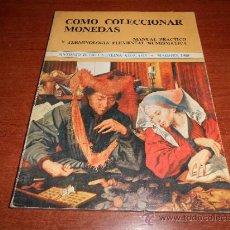 Catálogos y Libros de Monedas: CÓMO COLECCIONAR MONEDAS, MANUAL PRÁCTICO Y TERMINOLOGÍA. Lote 36139878