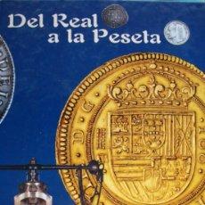 Catálogos y Libros de Monedas: COLECCIÓN REAL A LA PESETA. EL PAIS. FNMT. 40 REPRODUCCIONES DE MONEDAS EN ORO Y PLATA. . Lote 36478781