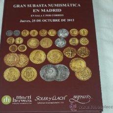 Catálogos y Libros de Monedas: CATALOGO SUBASTA NUMISMATICA SOLER Y LLACH-MARTI HERVERA-SEGARRA. SALA Y CORREO. 25 OCTUBRE 2012.. Lote 36800450