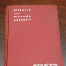 Catálogos y Libros de Monedas: HISTORIA DE LA MONEDA ESPAÑOLA. 1959. . Lote 37038027