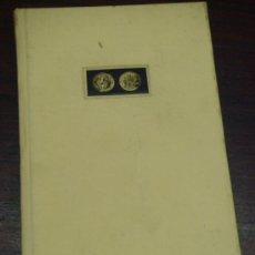 Catálogos y Libros de Monedas: EL DURILLO O VEINTÉN DE ORO. EDICIÓN NUMERADA. EJEMPLAR Nº 551/1000. Lote 37038224