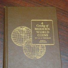 Catálogos y Libros de Monedas: A CATALOG OF MODERN WORLD COIN. 1964. 6ª EDICIÓN. Lote 37038331