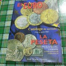 Catálogos y Libros de Monedas: EL EURO LA PESETA. Lote 37250941
