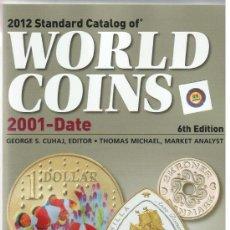 Catálogos y Libros de Monedas: CATÁLOGO MUNDIAL DE MONEDAS 2001-2011 · EDICIÓN 2012. Lote 37520367
