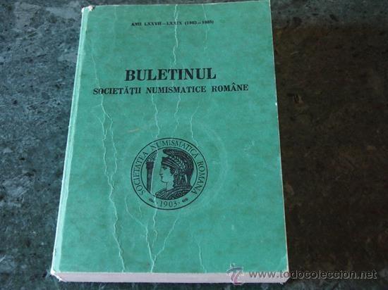 BULETINNUL SOCIETATII NUMISMATICE ROMÂNE, Nº 77-78 (1983-1985) (Numismática - Catálogos y Libros)