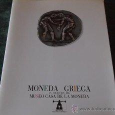 Catálogos y Libros de Monedas: MONEDA GRIEGA. LA COLECCIÓN DEL MUSEO CASA DE LA MONEDA, FNMT-MUSEO CASA DE LA MONEDA, MADRID, 19. Lote 37664835