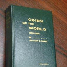 Catálogos y Libros de Monedas: COINS OF THE WORLD 1750 – 1850. I Y II PARTES. . Lote 37767866