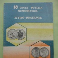 Catálogos y Libros de Monedas: 18 VENTA PÚBLICA NUMISMÁTICA. SISÓ. DIFUSIONES. 1978. Lote 38578539