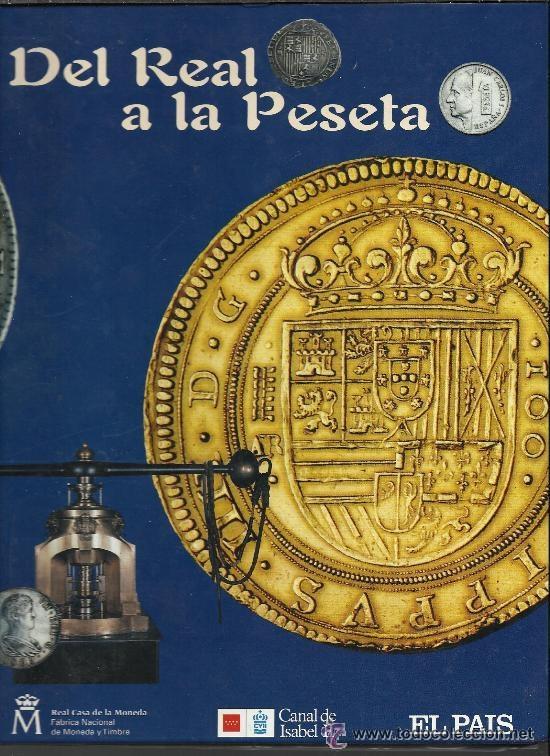 DEL REAL A LA PESETA 40 MONEDAS BAÑADAS EN ORO Y PLATA TOMO 1º (Numismática - Catálogos y Libros)