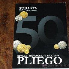 Catálogos y Libros de Monedas: CATALOGO SUBASTA NUMISMATICA PLIEGO. EN SALA Y POR CORREO.SEVILLA. MIERCOLES 10 JULIO 2013. Lote 38806876