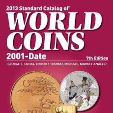 Catálogos y Libros de Monedas: CATÁLOGO DE MONEDAS DEL MUNDO 2001-2012 · EDICIÓN 2013 · CATALOG OF WORLD COINS 2001-2012. Lote 38851113