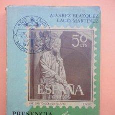 Catálogos y Libros de Monedas: PRESENCIA DE GALICIA EN LOS SELLOS. 1965. Lote 39034981