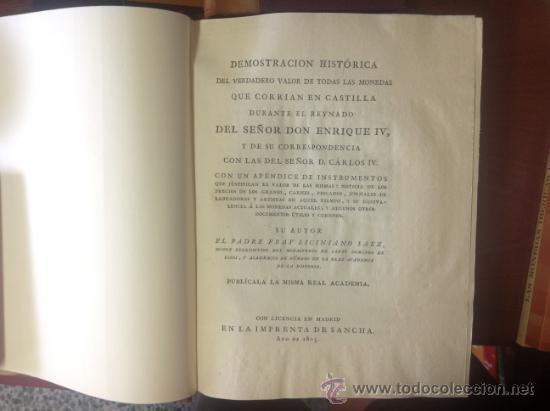 DEMOSTRACIÓN HISTÓRICA DEL VERDADERO VALOR DE LAS MONEDAS DE ENRIQUE IV, LICINIANO SÁEZ, MADRID,1805 (Numismática - Catálogos y Libros)