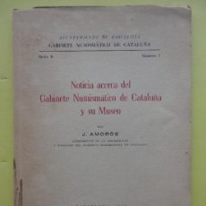 Catálogos y Libros de Monedas: NOTICIA ACERCA DEL GABINETE NUMISMÁTICO DE CATALUÑA Y SU MUSEO.1949. Lote 185731233