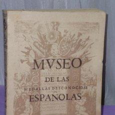 Catálogos y Libros de Monedas: MUSEO DE LAS MEDALLAS DESCONOCIDAS ESPAÑOLAS. FACSÍMIL.. Lote 39019480