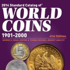 Catálogos y Libros de Monedas: CATÁLOGO DE MONEDAS DEL MUNDO 1901-2000 · 2014 CATALOG OF WORLD COINS 1901-2000. Lote 39129784