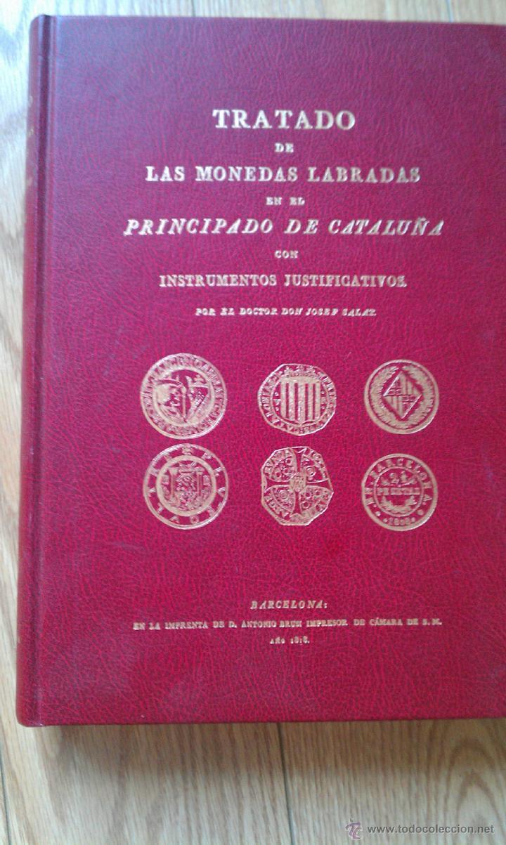 1818.FACSIMIL MONEDAS LABRADAS PRINCIPADO DE CATALUÑA (Numismática - Catálogos y Libros)