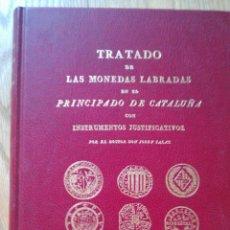 Catálogos y Libros de Monedas: 1818.FACSIMIL MONEDAS LABRADAS PRINCIPADO DE CATALUÑA. Lote 39345372